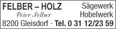 Werbung FELBER HOLZ Sägewerk - Hobelwerk