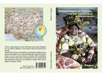 """""""Erinnerungen an Nigeria"""", Dkfm. Helmut A. Wagner"""