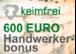 JETZT 600 Euro Handwerkerbonus sichern!