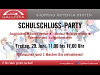 Schulschluss - Party in der Galleria!