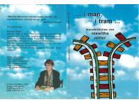 """... i man, i tram ..."", Roswitha Miller"