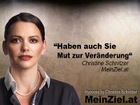 """Haben auch Sie """"Mut zur Veränderung"""" - Christine Schnitzer"""