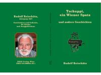 """""""Tschuppi, ein Wiener Spatz und andere Geschichten"""", Rudolf Reischütz"""