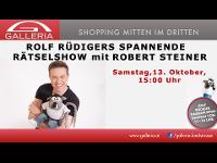 Rolf Rüdigers spannende Rätselshow mit Robert Steiner & lustige Bastelstation