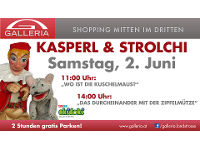 Kasperl & Strolchi zu gast in der Galleria!