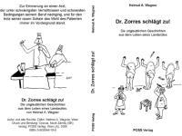 """""""Dr. Zorres schlägt zu!"""", Dkfm. Helmut A. Wagner"""