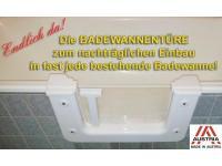 Die BADEWANNENTÜRE zum nachträglichen Einbau in fast jede bestehende Badewanne!