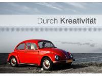 Durch Kreativität ...