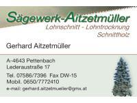 Aitzetmüller Gerhard, Lohnschnitt, Schnittholz