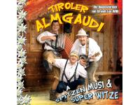 Tiroler Almgaudi mit den Alpenstürmern und Leo Willi aus dem Zillertal