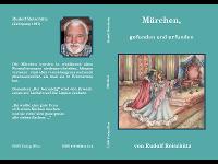 Märchen, gefunden und erfunden von Rudolf Reischütz