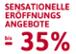 Eröffnungsangebote bis -35 % und bis 28.2.2016