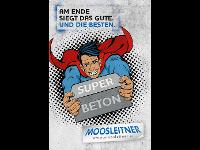Moosleitner's Superbeton!