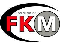 FKM GmbH Franz Kirchgatterer