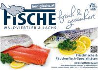 Waldviertler Fische - frisch oder geräuchert & HONIG-LACHS® Räucherfisch-Spezialtäten aus Ruprechtshofen, NÖ/Bezirk Melk