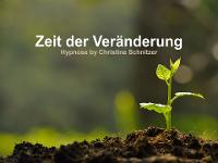 Zeit der Veränderung by Christine Schnitzer