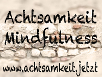 Achtsamkeit-Mindfulness