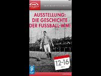 Die Geschichte der WM! Ausstellung in der Galleria!