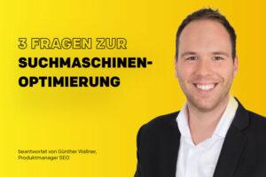 Suchmaschinenoptimierung: Das wollen Österreichs Unternehmer wissen