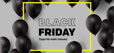 Black Friday Marketing Tipps für Unternehmen