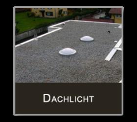 Dachlicht - Einbau